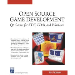 Open Source Game Development: Qt Games for KDE, PDAs, and